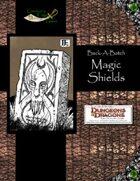 Buck-A-Batch: Magic Shields (4E)