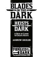 Heists in the Dark