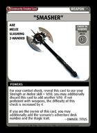 """smasher"" - Custom Card"