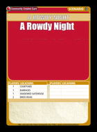 A Rowdy Night - Custom Card