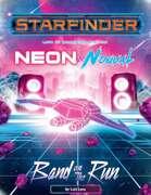 Band on the Run (Starfinder) - Astral VTT