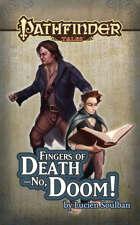 Pathfinder Tales: Fingers of Death—No, Doom! ePub