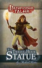 Pathfinder Tales: The Twelve-Hour Statue ePub