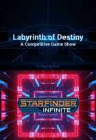 Starfinder Infinite: Labyrinth of Destiny