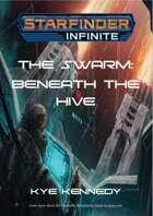 The Swarm: Beneath The Hive
