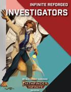 Infinite Reforged: Investigators