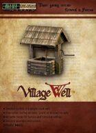 Village Well - Demo Set.