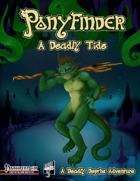 Ponyfinder - A Deadly Tide