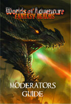 Worlds of Adventure: Fantasy Realms Moderators Guide
