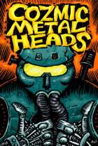 Cozmic Metal Heads