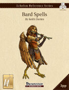 Echelon Reference Series: Bard Spells Compiled (3pp+PRD) [BUNDLE]