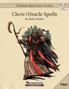 Echelon Reference Series: Cleric/Oracle Spells Compiled (PRD-Only)