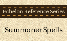 Echelon Reference Series: Summoner Spells