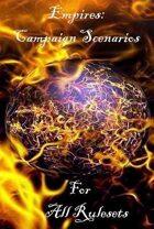 Empires: Fantasy Campaign Scenarios