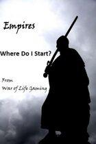 The Empires Series: Where Do I Start?