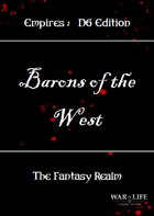 Empires: Barons of the West D6 Edition