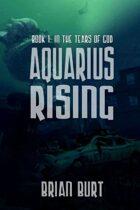 Aquarius Rising