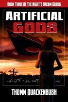 Artificial Gods