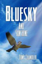 Bluesky And Sunshine