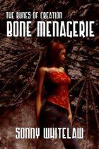 Bone Menagerie
