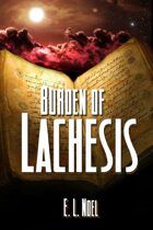 Burden Of Lachesis
