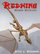 Redwing, Dragon Detective