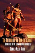 The Return Of Ka-ron The Knight