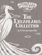 Littlest Lovecraft: The Dreamlands Collection