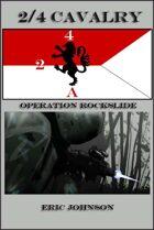 2-4 Cavalry Book 2: Operation Rockslide