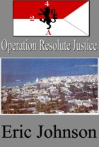 2-4 Cavalry Book 10: Operation Resolute Justice