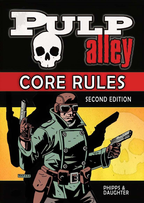 Pulp Alley 2E - Core Rules PDF
