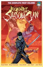 Legend of the Shadow Clan Volume 1