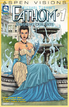 Aspen Visions: Fathom: Spinning Our Fate #1