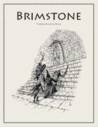 Brimstone - Abandoned RPG System
