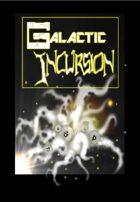 Galactic Incursion