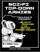 Sci-Fi TopDowns 15mm Tralfaz 9 incident 3