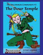Uncommon Commoners #2: The Dour Temple
