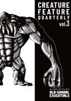 Creature Feature Quarterly vol. 3 (OSE)