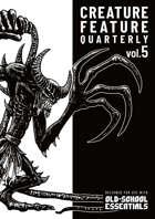 Creature Feature Quarterly vol. 5 (OSE)