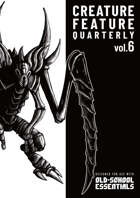 Creature Feature Quarterly vol. 6 (OSE)