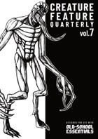 Creature Feature Quarterly vol. 7 (OSE)
