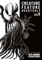 Creature Feature Quarterly vol. 8 (OSE)