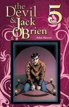 The Devil & Jack O'Brien 5