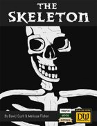 The Skeleton: A Dungeon World Playbook