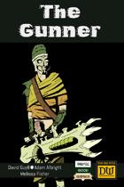 The Gunner - A Dungeon World Playbook