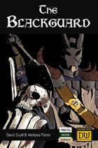 The Blackguard - A Dungeon World Playbook