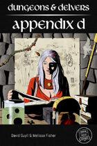 Dungeons & Delvers: Appendix D