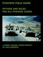 FiveCore Field Guide