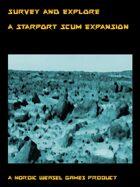 Survey and Explore. A Starport Scum expansion