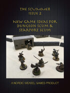 The Scummer issue 2. New gaming content for Starport and Dungeon Scum
